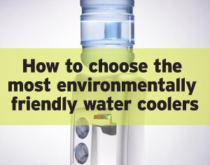 Which are the most environmentally friendly water coolers?